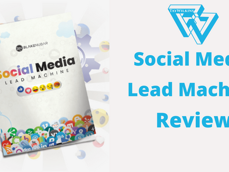 Social Media Lead Machine Review