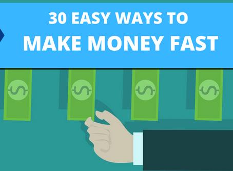 30 Easy Ways To Make Money Fast