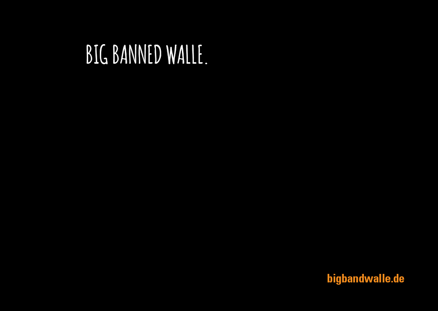 big banned walle