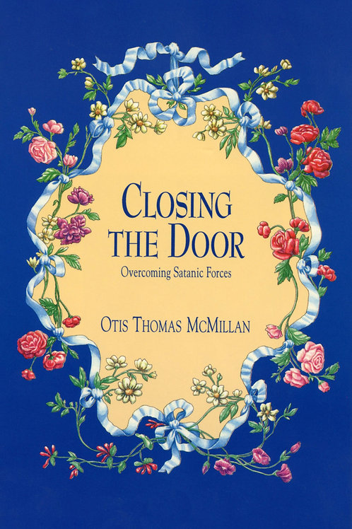 Closing the Door: Overcoming Satanic Forces