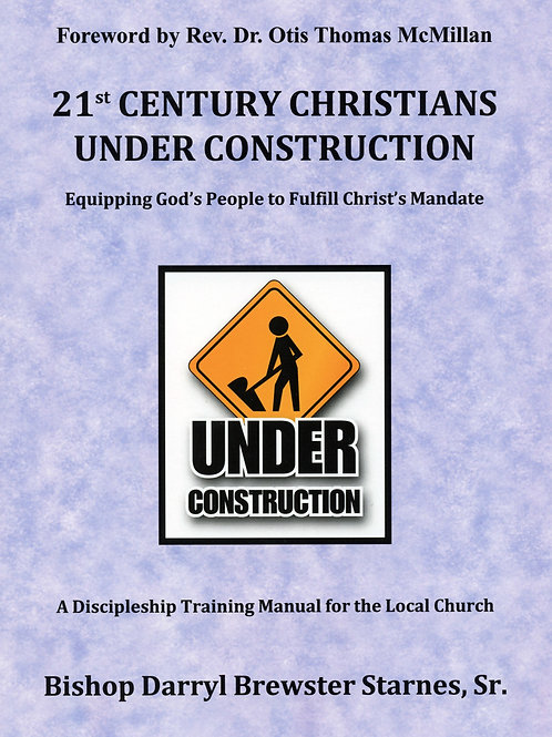 21st Century Christians Under Construction