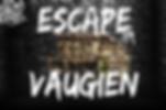 ESCAPE VAUGIEN - SAINT REMY LES CHEVREUSE