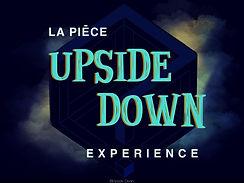 Upside Down Expérience