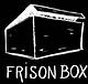 SOMBRE SOIRÉE - FRISON BOX