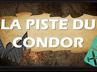 LA PISTE DU CONDOR