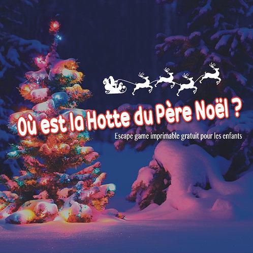 """Escape Game à domicile """"Ou est la hotte du père Noël ?"""""""