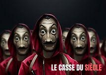 LE CASSE DU SIECLE - CLOSED ESCAPE GAME BONDY