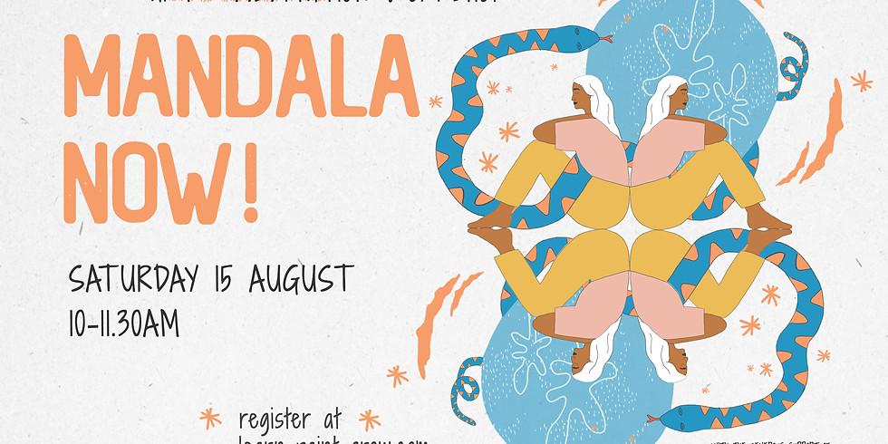 Mandala Now!