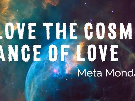 I Love the cosmic dance of LOVE