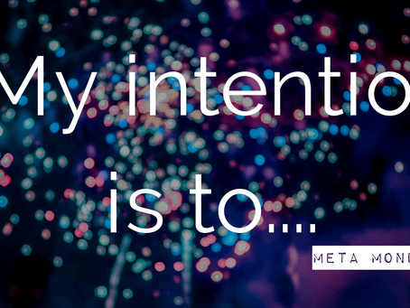 My intention is to….