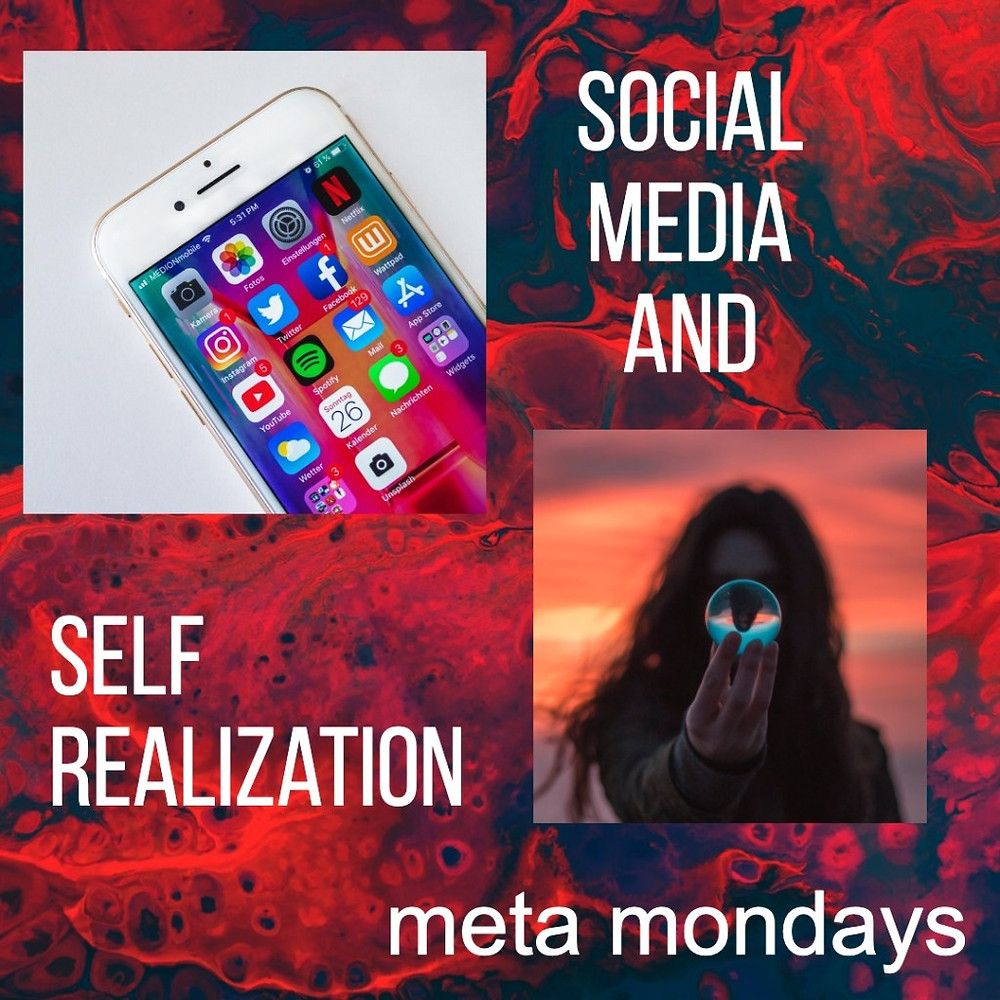 Self Realization and Social Media