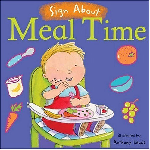 Sign About Meal Time BSL Book by Childs Play