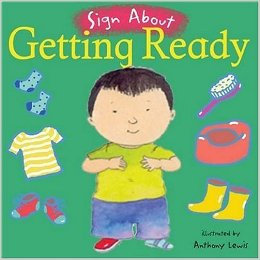 Sign About Getting Ready BSL Book by Childs Play