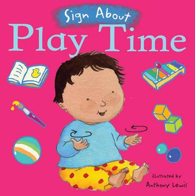 Sign About Play Time BSL Book by Childs Play