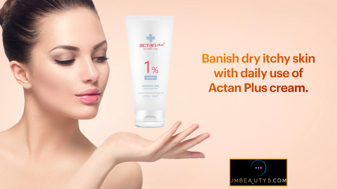 Banish dry itchy skin with Actan Plus cream