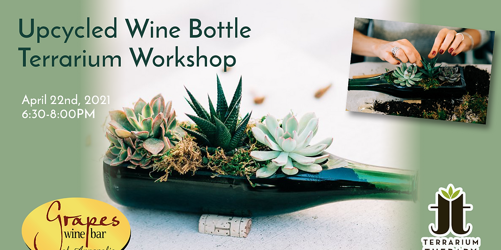 In-Person Earth Day Wine Bottle Succulent Workshop at Grapes Wine Bar