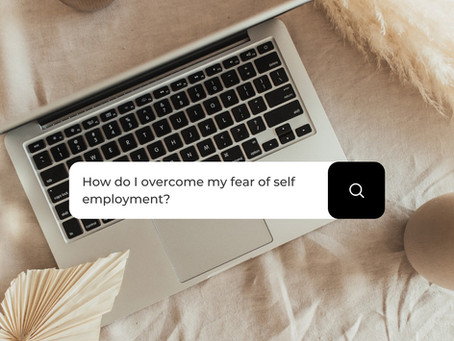 10 Tips for Overcoming Your Fear of Self Employment