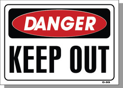 DANGER-KEEP OUT