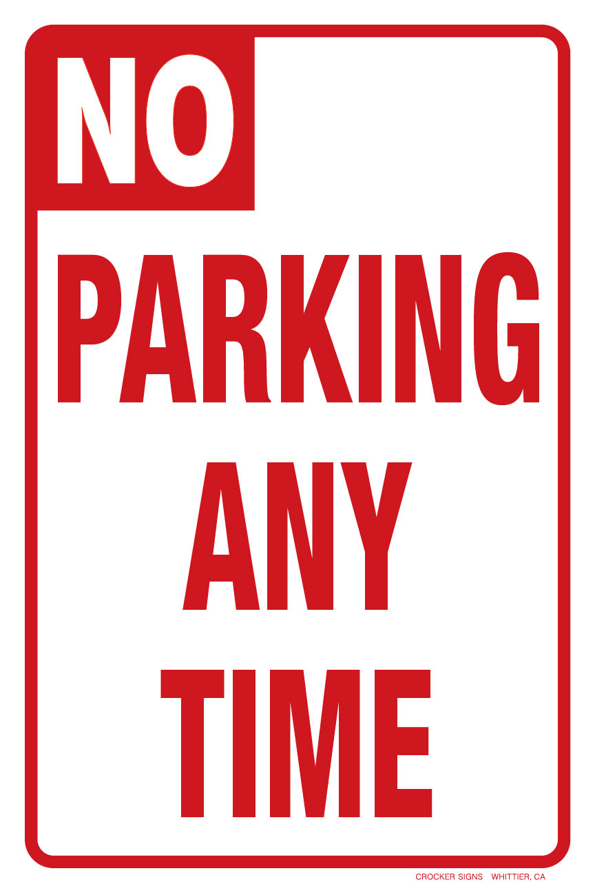 """12""""x18"""" NO PARKING ANY TIME"""