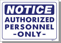 NOTICE-AUTHORIZED PERSONNEL ONLY