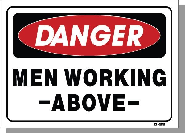 DANGER-MEN WORKING ABOVE