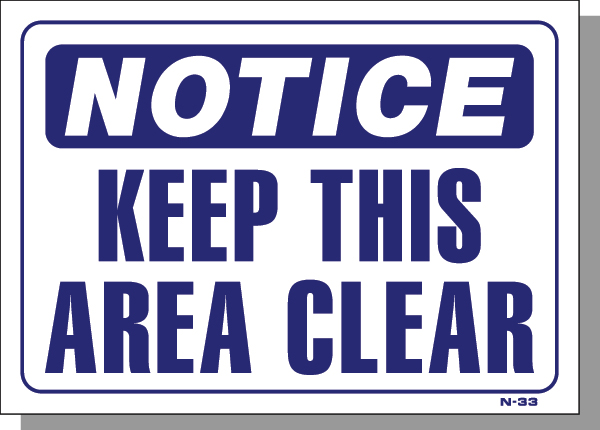 NOTICE-KEEP THIS AREA CLEAR