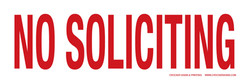 """6""""X18"""" NO SOLICITING"""
