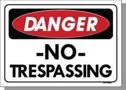 DANGER-NO TRESPASSING