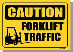 CAUTION-FORKLIFT TRAFFIC
