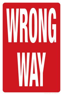 """12""""X18"""" WRONG WAY"""