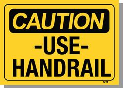 CAUTION-USE HANDRAIL