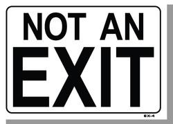 """10""""X14"""" NOT AN EXIT"""