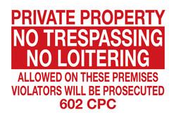 "12""X18""No Trespassing/No Loitering"
