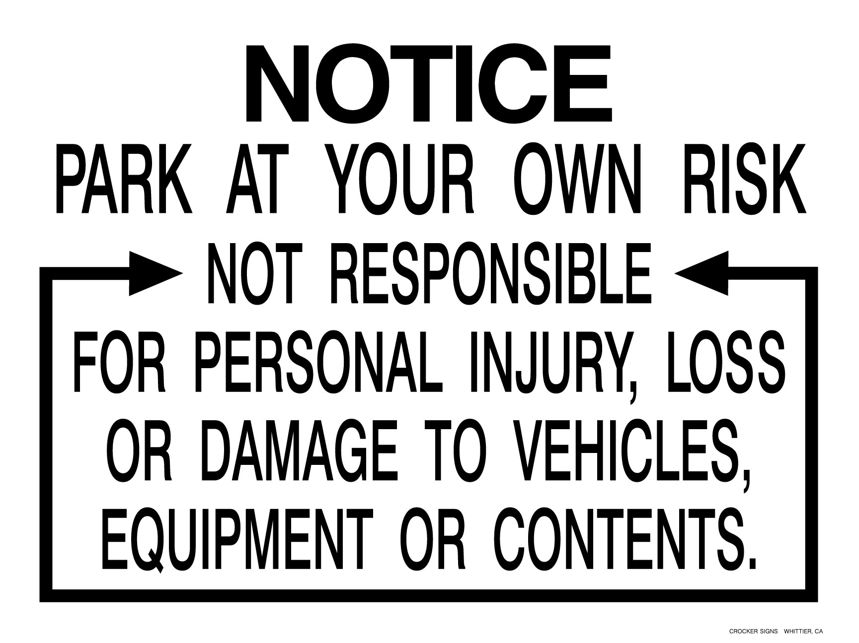 PARK AT YOUR OWN RISK