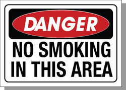 DANGER-NO SMOKING IN THIS AREA