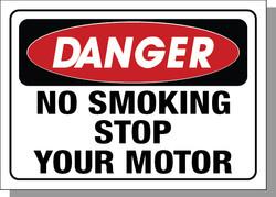 DANGER-NO SMOKING STOP YOUR MOTOR