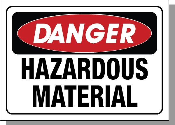 DANGER-HAZARDOUS MATERIAL