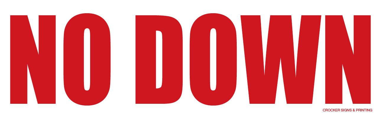 NO DOWN
