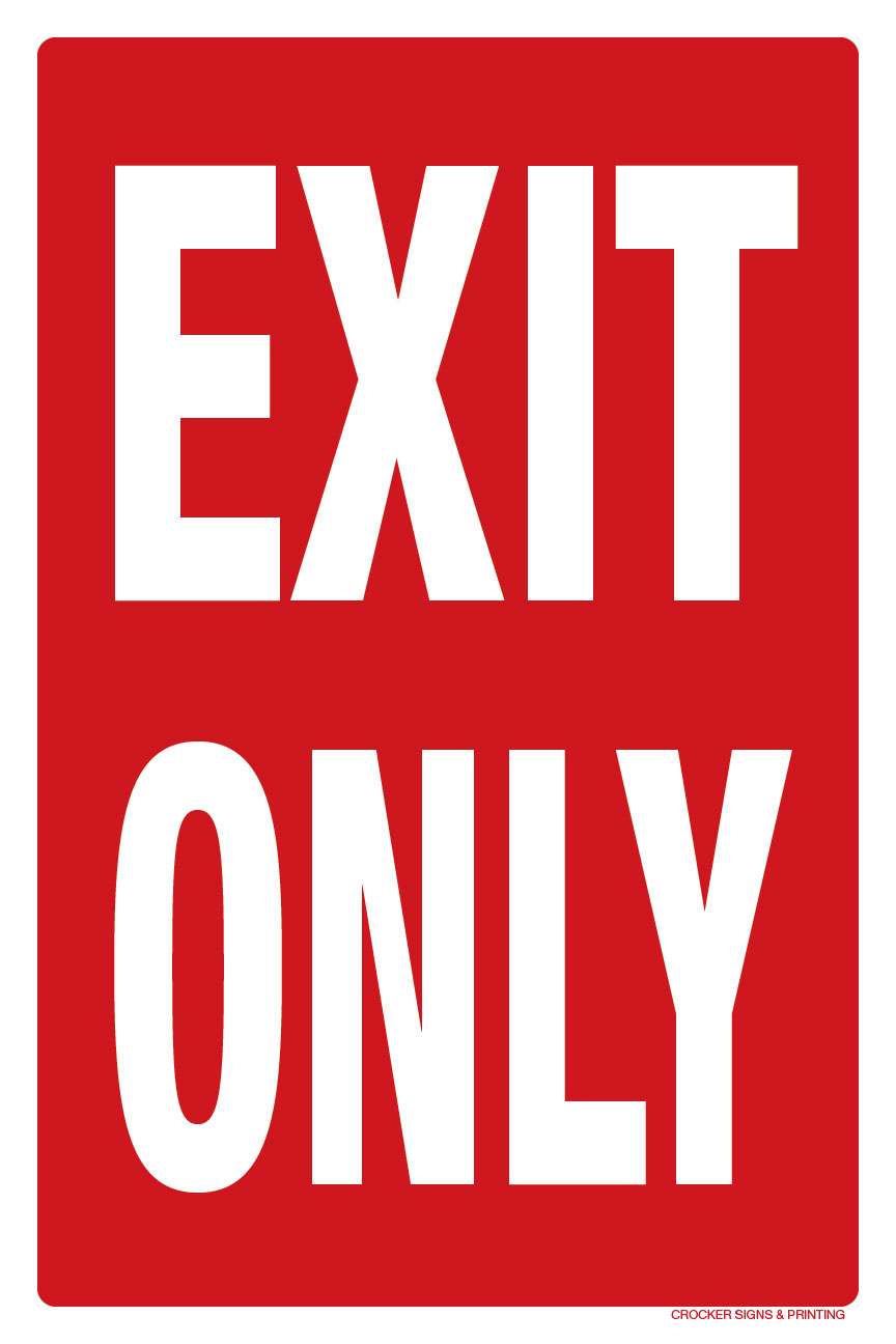 """12""""X18"""" EXIT ONLY"""