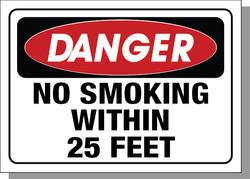 DANGER-NO SMOKING WITHIN 25 FEET