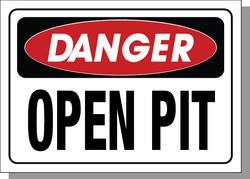 DANGER-OPEN PIT