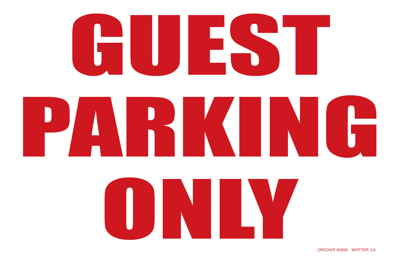 """12""""X18"""" GUEST PARKING ONLY"""