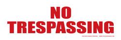 "6""X18"" NO TRESPASSING"