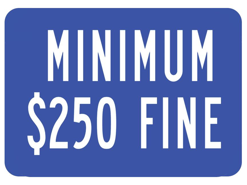 """9""""X12"""" MINIMUM $250 FINE"""