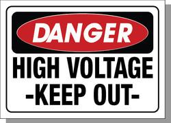 DANGER-HIGH VOLTAGE KEEP OUT