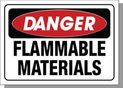 DANGER-FLAMMABLE MATERIALS