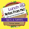 MyWish4U Lunch Notes From Me!® Facts & Funnies
