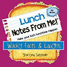 MyWish4U Lunch Notes From Me!® Wacky Facts & Laughs