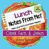 MyWish4U Lunch Notes From Me!® Cool Facts & Jokes