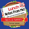 MyWish4U Lunch Notes From Me!® Facts & Funnies 2